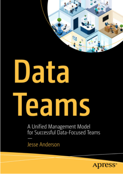 Great reading: Data Teams by Jesse Anderson